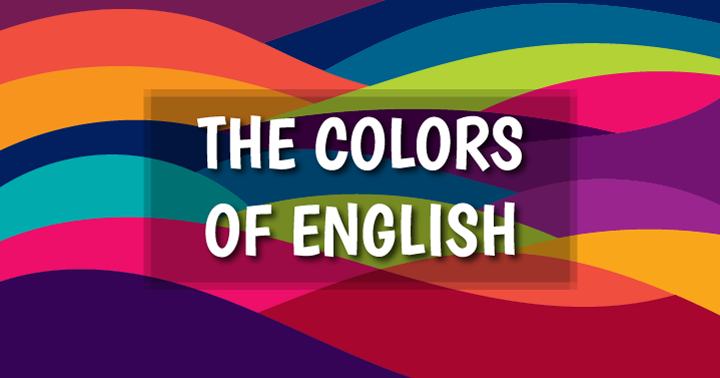 How Colorful is Your English?